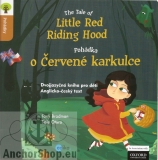 Bradman, Otero Tony, Sole: The Tale of  Little Red Riding Hood - Pohádka o Červené karkulce