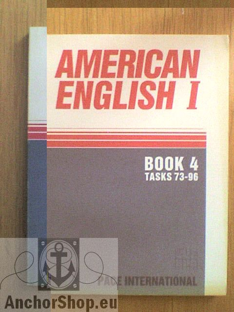 Cornelius Edwin T. Jr.: American english Book 4, tasks 73-96