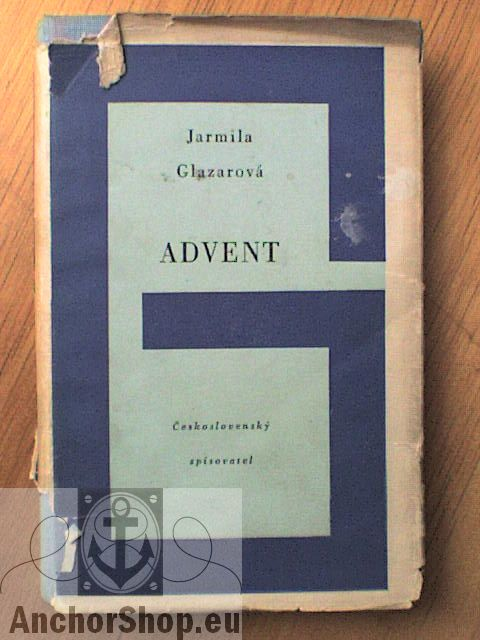 Glazarová Jarmila: Advent