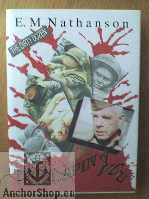 Nathanson E. M.: Tucet špinavců (The Dirty Dozen)