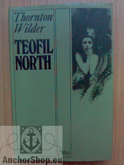 Wilder Thornton: Teofil North