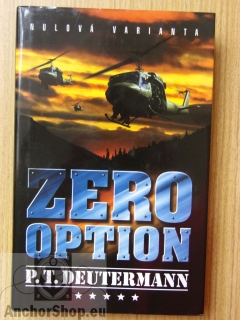 Deutermann P. T.: Zero option. Nulová varianta