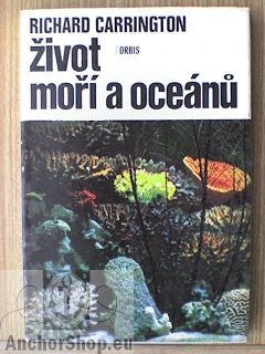 Carrington Richard: Život moří a oceánů