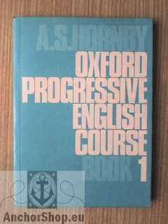 Hornby A. S.: Oxford Progressive English Course Book One