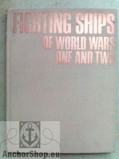 Fighting Ships of World Wars One and Two