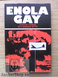 Gordon Thomas, Witts Max Morgan: Enola Gay
