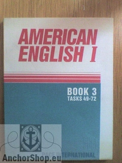Cornelius Edwin T. Jr.: American english Book 3, tasks 49-72